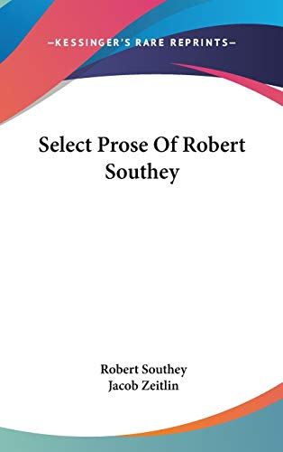 9780548192276: Select Prose Of Robert Southey