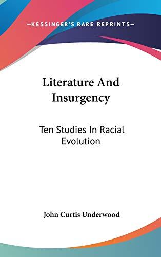 9780548193259: Literature And Insurgency: Ten Studies In Racial Evolution
