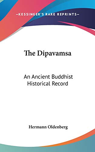 9780548193556: The Dipavamsa: An Ancient Buddhist Historical Record