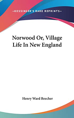 9780548194300: Norwood Or, Village Life In New England