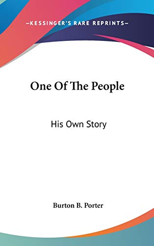 9780548196335: One Of The People: His Own Story