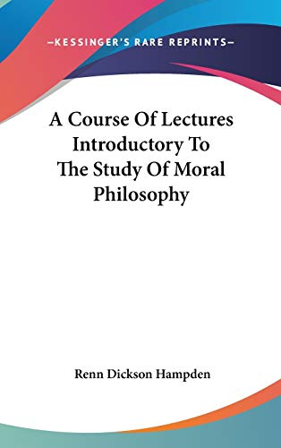 9780548197912: A Course Of Lectures Introductory To The Study Of Moral Philosophy