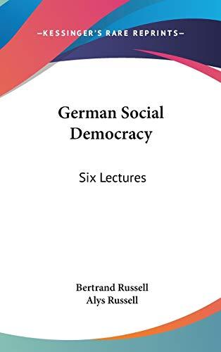 9780548203965: German Social Democracy: Six Lectures