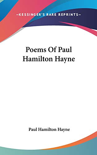9780548206287: Poems Of Paul Hamilton Hayne