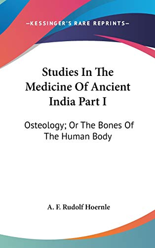 9780548207017: Studies In The Medicine Of Ancient India Part I: Osteology; Or The Bones Of The Human Body