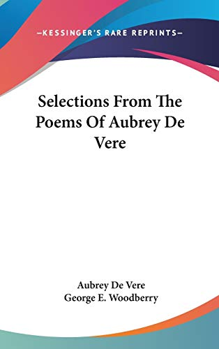9780548210703: Selections From The Poems Of Aubrey De Vere