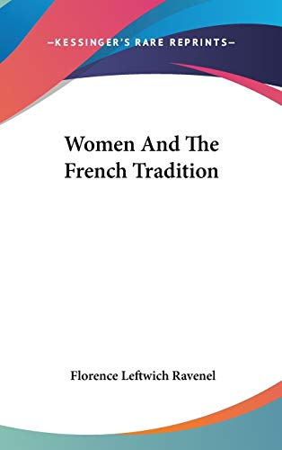 9780548216354: Women And The French Tradition