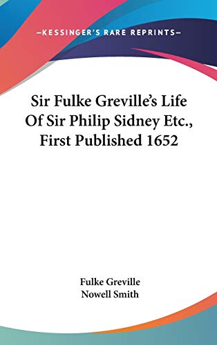 9780548217054: Sir Fulke Greville's Life Of Sir Philip Sidney Etc., First Published 1652
