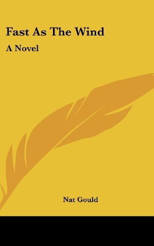 9780548229538: Fast As The Wind: A Novel