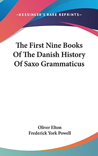 9780548229903: The First Nine Books Of The Danish History Of Saxo Grammaticus