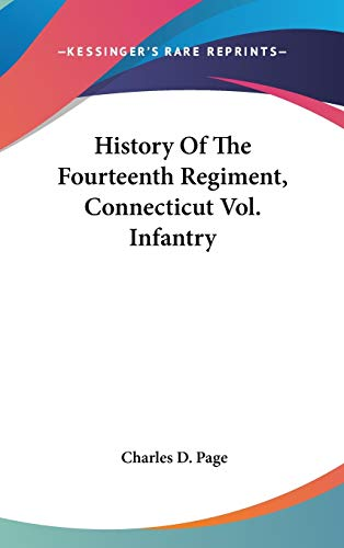9780548233641: History Of The Fourteenth Regiment, Connecticut Vol. Infantry