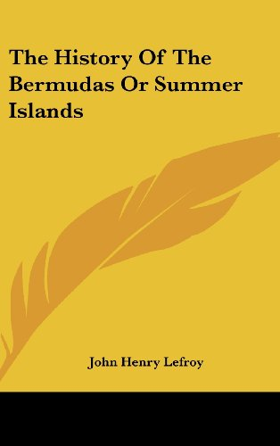 9780548240113: The History of the Bermudas or Summer Islands