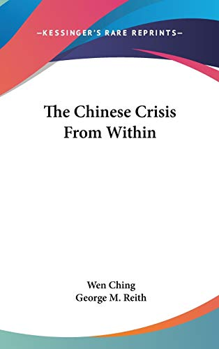 9780548241288: The Chinese Crisis From Within