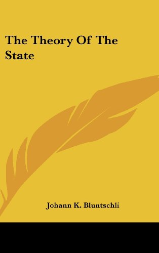 9780548241318: The Theory Of The State