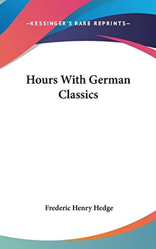 9780548241950: Hours With German Classics
