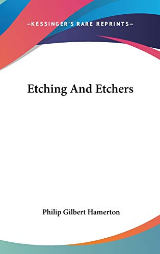 9780548242735: Etching And Etchers