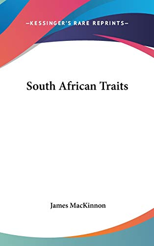 9780548243411: South African Traits