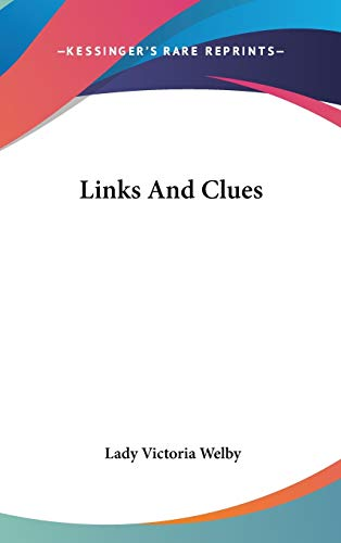 Links And Clues Welby, Lady Victoria