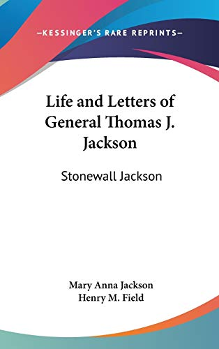9780548259146: Life and Letters of General Thomas J. Jackson: Stonewall Jackson