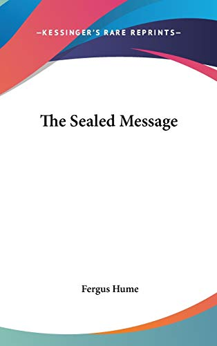 9780548264591: The Sealed Message