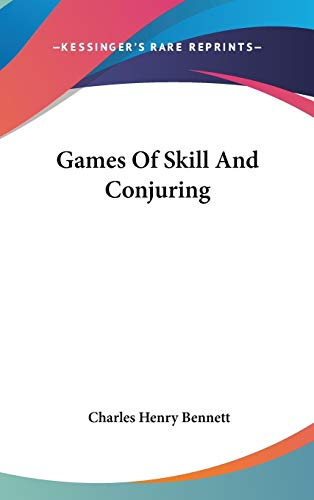 9780548267462: Games Of Skill And Conjuring