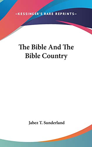 9780548271179: The Bible and the Bible Country