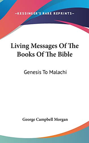 9780548271438: Living Messages Of The Books Of The Bible: Genesis To Malachi