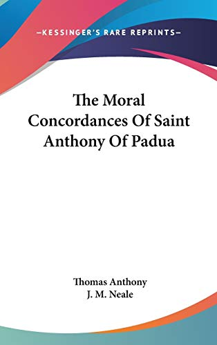 9780548273463: The Moral Concordances of Saint Anthony of Padua