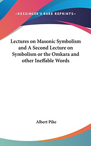9780548280591: Lectures on Masonic Symbolism and A Second Lecture on Symbolism or the Omkara and other Ineffable Words