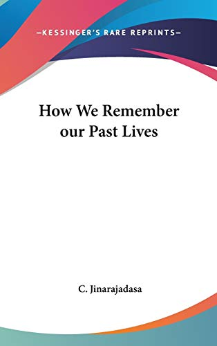 9780548281123: How We Remember our Past Lives