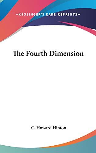 9780548281383: The Fourth Dimension