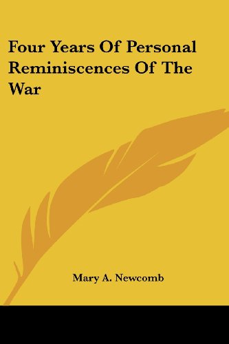 9780548293249: Four Years Of Personal Reminiscences Of The War