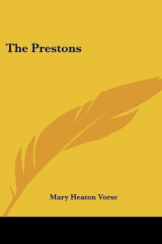 The Prestons (0548293708) by Vorse, Mary Heaton