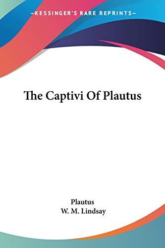 9780548304181: The Captivi Of Plautus