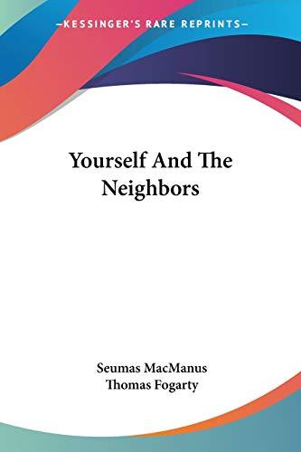 9780548311882: Yourself And The Neighbors