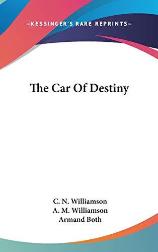 9780548333600: The Car Of Destiny