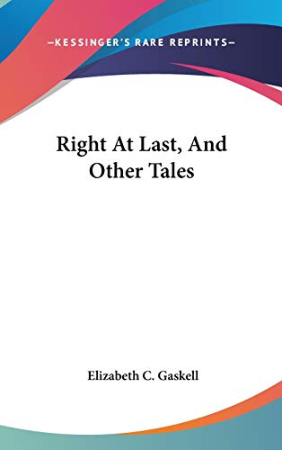 9780548336847: Right at Last, and Other Tales