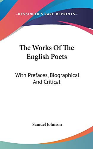 9780548337363: Works Of The English Poets: With Prefaces, Biographical And Critical