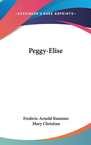 Peggy-Elise (0548338744) by Kummer, Frederic Arnold; Christian, Mary
