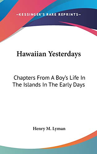 9780548342152: Hawaiian Yesterdays: Chapters From A Boy's Life In The Islands In The Early Days