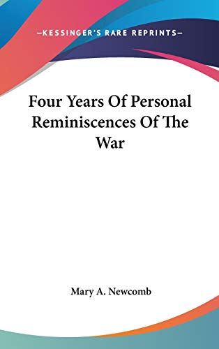 9780548350843: Four Years Of Personal Reminiscences Of The War