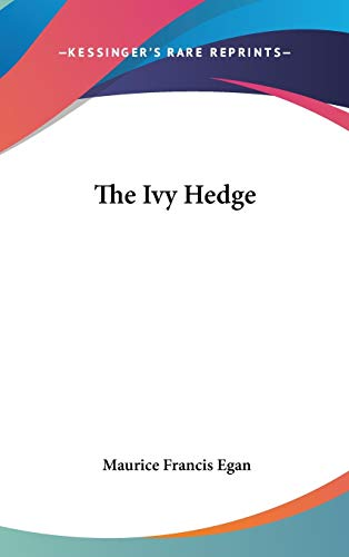 9780548351901: The Ivy Hedge