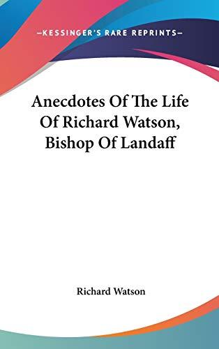 9780548356272: Anecdotes of the Life of Richard Watson, Bishop of Landaff
