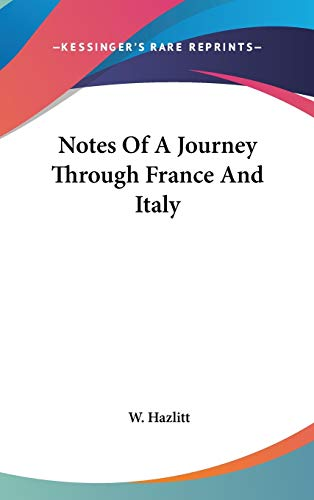 9780548362631: Notes Of A Journey Through France And Italy