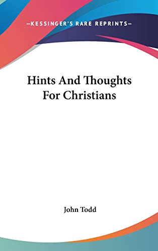 9780548372470: Hints And Thoughts For Christians