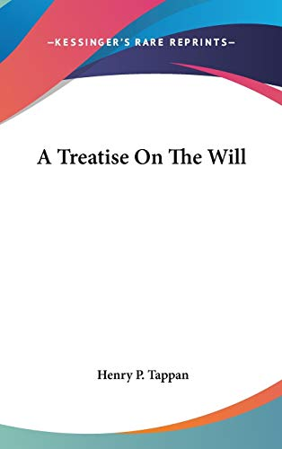 9780548379370: A Treatise On The Will