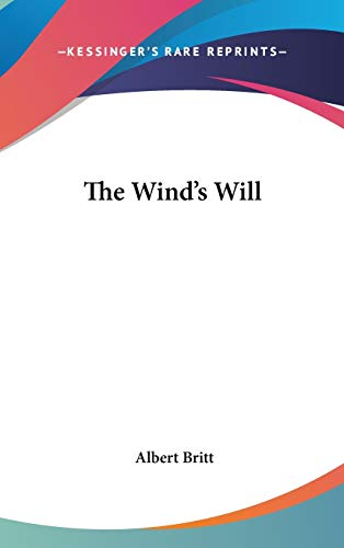 9780548379387: The Wind's Will