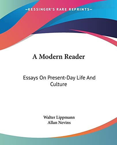 9780548384022: A Modern Reader: Essays On Present-Day Life And Culture