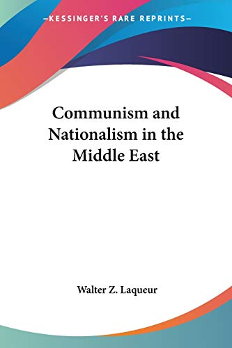 9780548386194: Communism and Nationalism in the Middle East