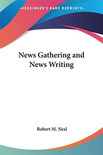 9780548390726: News Gathering and News Writing